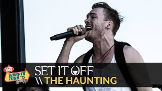 Set It Off - The Haunting (Live 2015 Vans Warped Tour)
