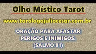 Oração Contra Perigos e Inimigos (SALMO 91)