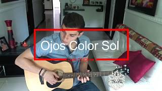 Ojos Color Sol - Calle 13 (Cover)
