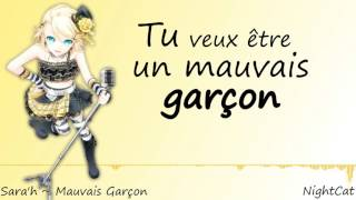 Nightcore ~ Mauvais Garçon (SARA'H)