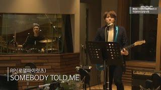 [Moonlight paradise] RP - Somebody Told Me, 로열파이럿츠 - 썸바디 토울드 미 [박정아의 달빛낙원] 20160113