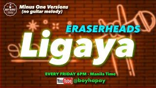 Eraserheads - Ligaya (Acoustic Minus One Cover) best sounding