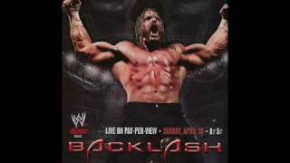 WWE Backlash 2006's Official Theme Song