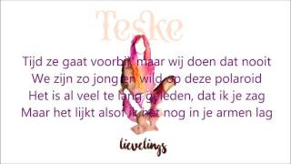 Teske - Lievelings Lyrics
