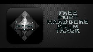 FREE POST-HARDCORE DRUM TRACK