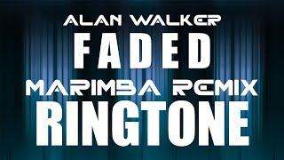 Alan Walker Faded Marimba Remix Ringtone