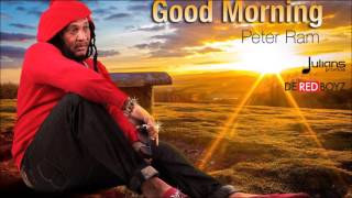 "Peter Ram - Good Morning ""2016 Soca"" (Red Boyz Music)(Crop Over)"