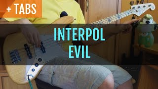 [fixed tabs] INTERPOL - EVIL (Bass Cover with TABS!)