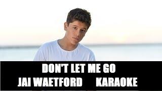 Karaoke Jai Waetford - Don't let me go