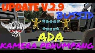 UPDATE V2.9 ADA KAMERA PENUMPANG | BUSSID