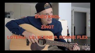 Enzo Knol zingt Loterij van Lil' Kleine ft. Ronnie Flex