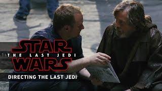 Directing The Last Jedi