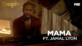 EMPIRE | Mama ft. Jamal Lyon | S3 EP7 | FOX