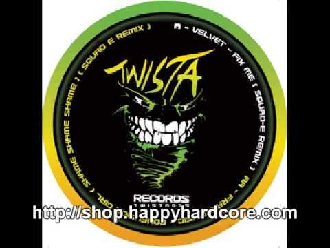 velvet-fix-me-squad-e-remix-twista-records-twista015-happyhardcorecom