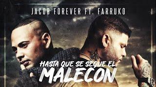 "Lyric-Remix ""Hasta que se Seque el Malecon"" Jacob Forever ft. Farruko Sony Music"