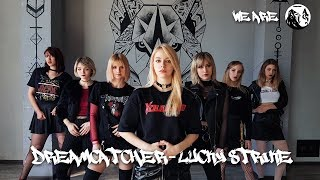[Special Clip] Dreamcatcher(드림캐쳐) _ Lucky Strike (cover Maroon 5) dance cover by AG DANCE CREW