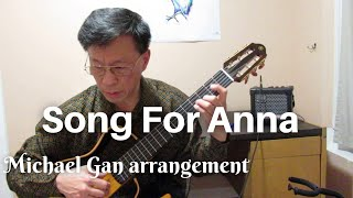 Song For Anna (La Chanson Pour Anna) - arranged by Michael Gan