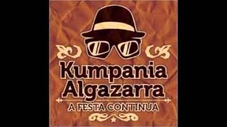 Kumpania Algazarra - A festa continua feat. Nuno Salvado