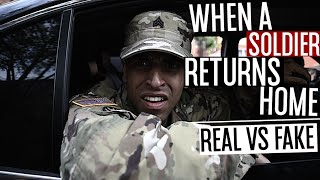 When A Soldier Returns Home (REAL VS. FAKE)