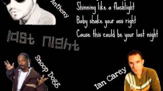 (Lyrics on screen) Ian Carey Ft. Snoop Dogg Ft. Bobby Anthony - Last Night