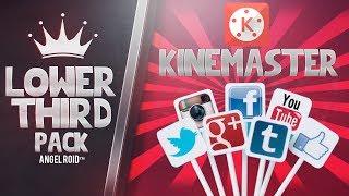 Pack De Lower Thirds Editables En KineMaster [Android] 💎Angel Roid TM💎