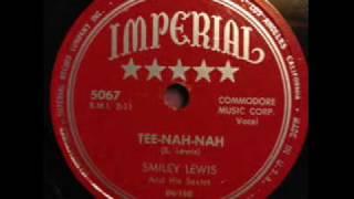 Smiley Lewis   Tee-Nah-Nah