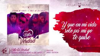 Ozuna x Kanti y Riko x Jay Maly - Dile La Verdad [Official Lyric Video]