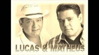Lucas & Matheus   Até o Dia Amanhecer
