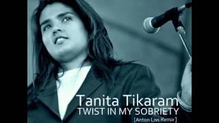 Tanita Tikaram I Twist in my sobriety [Anton Liss Remix]