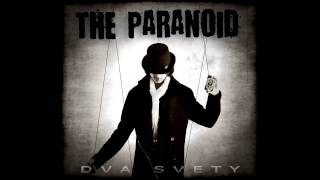 The Paranoid - Zachráň ma
