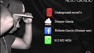 Dranser one  - Quiza no entiendas - 2015 - ALTO GRADO - Prod  UR