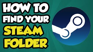 How To Find Your Steam / Steamapps Folder 2017 - Default Steam Game Directory Tutorial