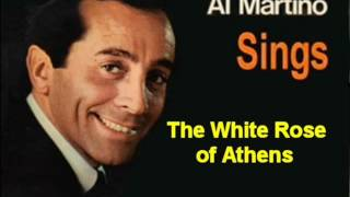 Al Martino   The White Rose of Athens
