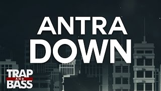 Antra - Down
