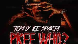 Tommy Lee Sparta - Pree Who Preview - 2018