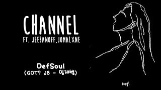 DEFSOUL (GOT7 JB) CHANNEL ft. jeebanoff,JOMALXNE [ENG/ROM/HAN] LYRICS