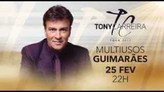 Tony Carreira - Multiusos de Guimarães Promo