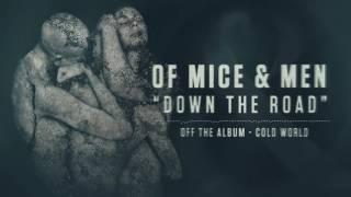 Of Mice & Men - Down the Road