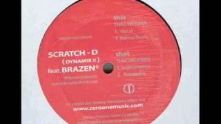 Scratch D (Dynamix II) ft Brazen - Throwdown (Bonus Beats)