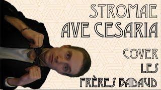 Ave Cesaria - Stromae (Les Frères Badaud cover)