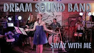 SWAY (cover) - DREAM SOUND BAND