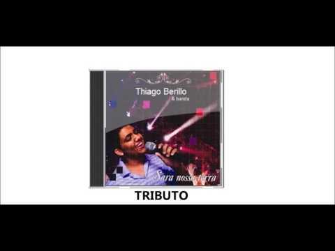 Tributo de Thiago Berillo Letra y Video