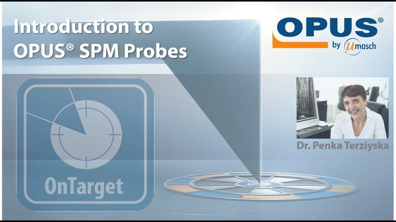 Introduction to the OPUS SPM Probes