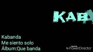 Kabanda-Me siento solo