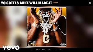 Yo Gotti, Mike WiLL Made-It - Legacy (Audio)