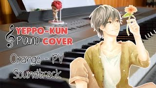 Orange (anime) -PV Soundtrack- OST PIANO COVER [EMOTIONAL ANIME PIANO MUSIC]