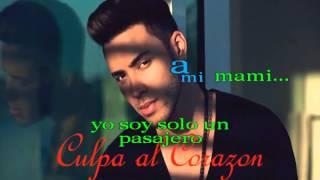 Culpa al corazon-Prince Royce-letras karaoke(2016)
