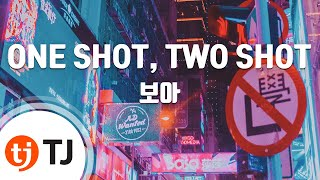 [TJ노래방] ONE SHOT, TWO SHOT - 보아 / TJ Karaoke