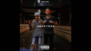 Saint Lukka - AMOR | FODA (PT-BR)