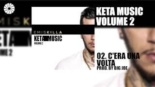 Emis Killa - C'era una volta - prod. by Big Joe - (Audio HQ)